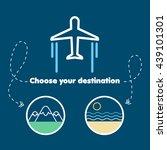 choose your destination   Shutterstock .eps vector #439101301