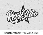 rock star lettering print. | Shutterstock .eps vector #439315651