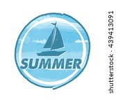 summer with blue boat  grunge... | Shutterstock . vector #439413091