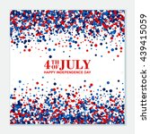 4th of july festive greeting... | Shutterstock .eps vector #439415059