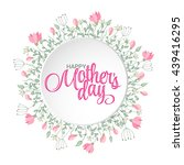 happy mothers day card. bright...   Shutterstock . vector #439416295