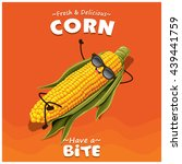 vintage corn poster design with ... | Shutterstock .eps vector #439441759