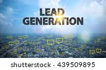 Small photo of LEAD GENERATION text on city and sky background with bubble chat ,business analysis and strategy as concept