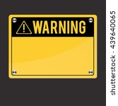 warning sign  | Shutterstock .eps vector #439640065