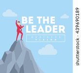 be the leader. business concept ... | Shutterstock .eps vector #439690189