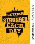 getting stronger each day.... | Shutterstock .eps vector #439714579
