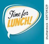 time for lunch retro speech...   Shutterstock .eps vector #439739329