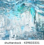 abstract art background. oil... | Shutterstock . vector #439833331
