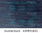 monetize your blog  steps to... | Shutterstock . vector #439891831