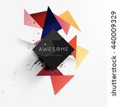 geometric vector background.... | Shutterstock .eps vector #440009329