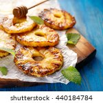 Grilled Fruit Pineapple Slices...