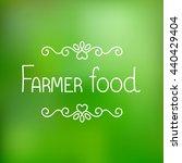 farmers market label. suitable... | Shutterstock .eps vector #440429404