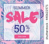 summer sale up to 50 per cent...   Shutterstock .eps vector #440622571