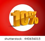 10  percent off  sale white... | Shutterstock .eps vector #440656015