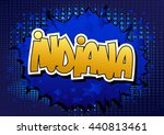 indiana   comic book style word | Shutterstock .eps vector #440813461