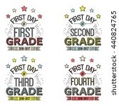 first day of school signs.these ... | Shutterstock .eps vector #440824765