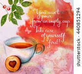 'take care of yourself'... | Shutterstock . vector #440851294
