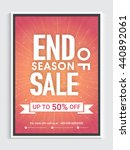 end of season sale poster  up... | Shutterstock .eps vector #440892061