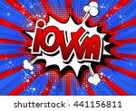 iowa   comic book style word | Shutterstock .eps vector #441156811