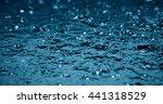 slow motion heavy rain water... | Shutterstock . vector #441318529