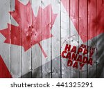 Happy Canada Day On Wooden...