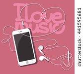 i love music. white mobile... | Shutterstock .eps vector #441595681