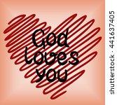 Handwritten  God Loves You ...
