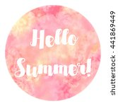 hello summer watercolor circle... | Shutterstock . vector #441869449