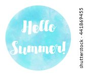 hello summer watercolor circle... | Shutterstock . vector #441869455