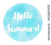 hello summer watercolor circle... | Shutterstock . vector #441869455