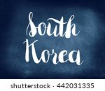 south korea written on... | Shutterstock . vector #442031335