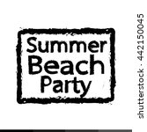 summer beach party typography... | Shutterstock .eps vector #442150045