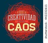 a veces la creatividad se... | Shutterstock .eps vector #442232611
