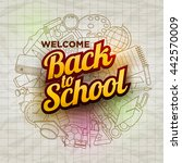 vector welcome back to school... | Shutterstock .eps vector #442570009