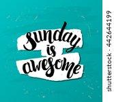 trendy lettering poster. hand... | Shutterstock .eps vector #442644199