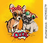 Stock vector pop art comic poster with the image of a puppies chihuahua and a pug vector illustration 442900279