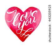 i love you   romantic vector... | Shutterstock .eps vector #443205925