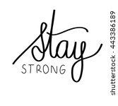 stay strong motivational... | Shutterstock .eps vector #443386189