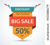 big sale banner. discount label.... | Shutterstock .eps vector #443388679