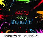 enjoy every moment .... | Shutterstock .eps vector #443446621