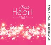 shining hearts background. pink ... | Shutterstock .eps vector #443467039