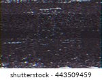 glitch effect old tv in motion. ... | Shutterstock . vector #443509459