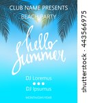 hello summer beach party poster.... | Shutterstock .eps vector #443566975
