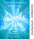 summer time beach party poster. ... | Shutterstock .eps vector #443864341