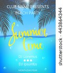 summer time beach party poster. ... | Shutterstock .eps vector #443864344