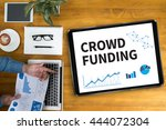 crowd funding businessman... | Shutterstock . vector #444072304