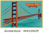 vintage poster of golden gate... | Shutterstock .eps vector #444133429