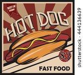 hot dog. retro poster. vector... | Shutterstock .eps vector #444136639