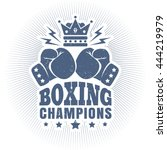 vintage logo for boxing with...   Shutterstock .eps vector #444219979