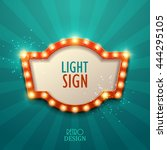 retro light sign. vintage style ... | Shutterstock .eps vector #444295105